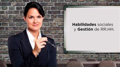 Curso en Habilidades Sociales y Gestión de RR.HH.